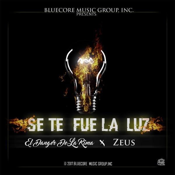 Se Te Fue la Luz (feat. Zeus) - Single