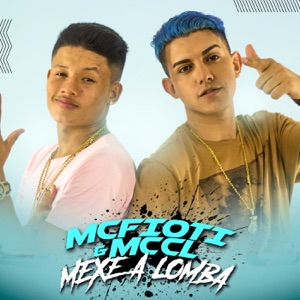 Mexe a Lomba - Single Mp3 Download