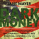 Jane Mayer - Dark Money: How a secretive group of billionaires is trying to buy political control in the US (Unabridged)
