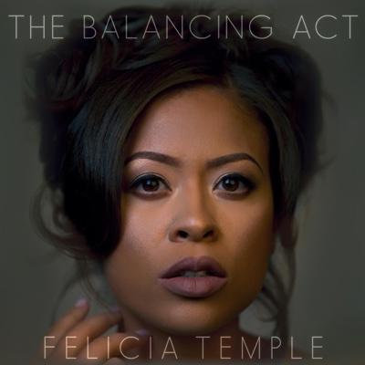 The Balancing Act - EP - Felicia Temple album