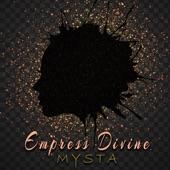 Mysta - Empress Divine