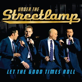 Let the Good Times Roll – Under The Streetlamp