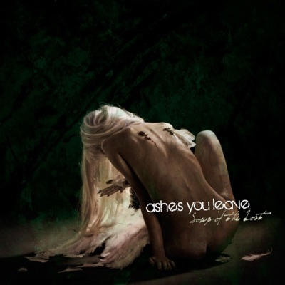 Songs of the Lost - Ashes You Leave