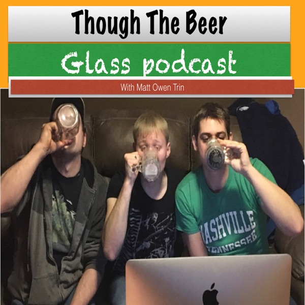 The Beer Glass Podcast
