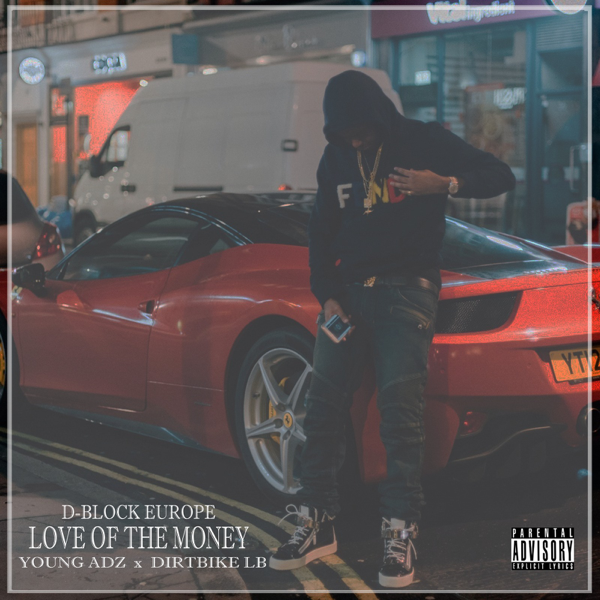 Love Of The Money Feat Young Adz Dirtbike Lb Single By D