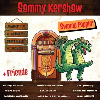 Swamp Poppin' - Sammy Kershaw