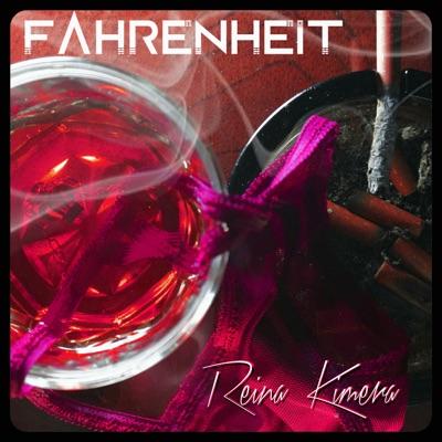 Reina Kimera - Single - Fahrenheit