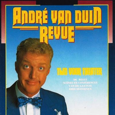 Revue - Tijd Voor Theater - Andre van Duin
