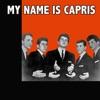 My Name Is Capris