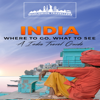 Worldwide Travellers - India: Where to Go, What to See: An India Travel Guide, Book 1 (Unabridged)  artwork