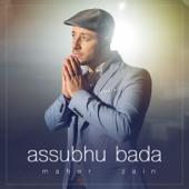 Assubhu Bada-Maher Zain