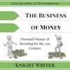 The Business of Money: Personal Finance & Investing for the 21st Century (Unabridged) AudioBook Download