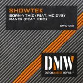 Born 4 Thiz / Raver - Single