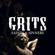 Saints & Sinners - Grits