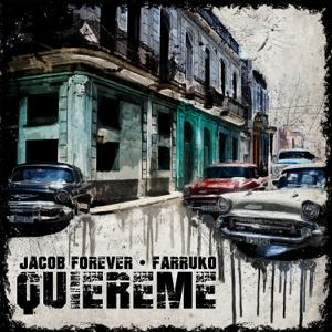 Jacob Forever - Quiéreme feat. Farruko