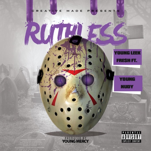 Ruthless (feat. Young Nudy) - Single