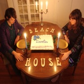 Beach House - Some Things Last a Long Time