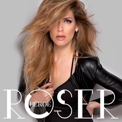 Héroe - Single - Roser