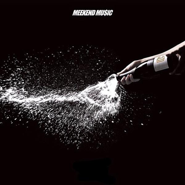 MEEKEND MU$IC - Single