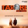 Tagore for Today - Contemporary Interpretations - EP