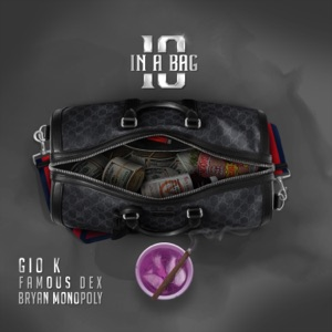 10 in a Bag (feat. Famous Dex & Bryan Monopoly) - Single Mp3 Download