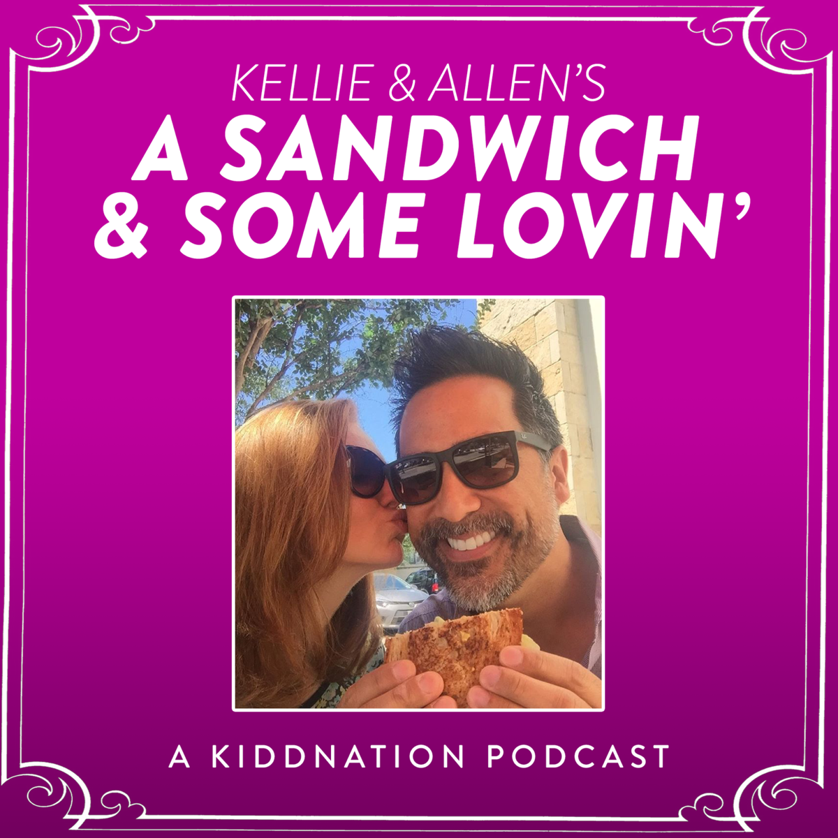Best episodes of A Sandwich and Some Lovin' | Podyssey Podcasts