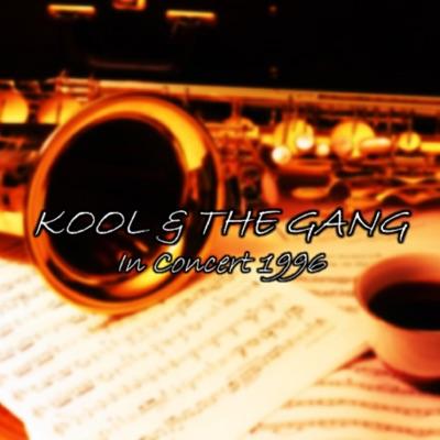 Kool & The Gang - In Concert 1996 - Kool & The Gang