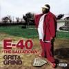 The Ballatician - Grit & Grind, E-40
