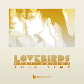 This Time (Gorge Remix) - Lovebirds