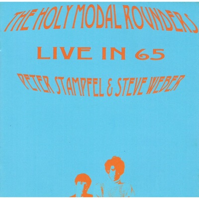 Live In 65 - Holy Modal Rounders