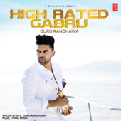 High Rated Gabru-Guru Randhawa & Manj Musik