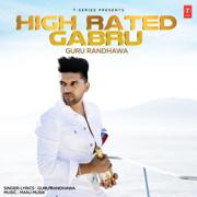 High Rated Gabru - Guru Randhawa & Manj Musik - Guru Randhawa & Manj Musik