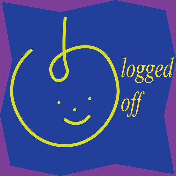 Logged Off