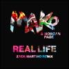 Real Life Zack Martino Remix Single