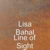 Line of Sight - Lisa Bahal