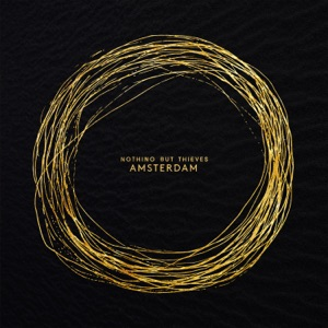 Nothing But Thieves - Amsterdam