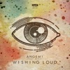 Wishing Loud (feat. ReBel)