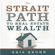 Kris Krohn & Kevin Clayson - The Strait Path to Real Estate Wealth (Unabridged)