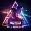 Creatures of the Night - Hardwell & Austin Mahone mp3