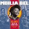 Bel Canto: Best of the Genidia Years (Congo Classics 1982-1987) - Mbilia Bel