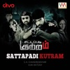 Sattapadi Kutram Original Motion Picture Soundtrack Single