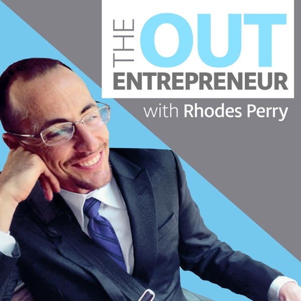 The Out Entrepreneur | Bringing Our Whole Selves to Work | Conversations with Leading LGBTQ Bosses