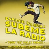"SÚBEME LA RADIO (Tony ""CD"" Kelly Remix) [feat. Descemer Bueno & Zion & Lennox] - Single"