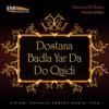Dostana - Badla Yar Da - Do Qaidi