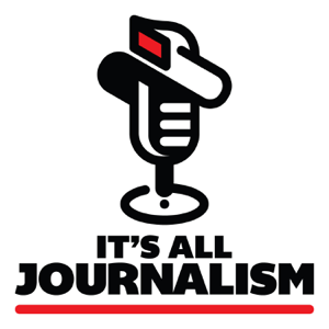 It's All Journalism podcast