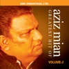 Greatest Hits of Aziz Mian Vol 2