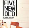 Too Good To Be True - FIVE NEW OLD