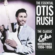 The Essential Otis Rush - Otis Rush - Otis Rush