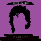 Republican Hair - Miss Prince