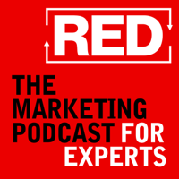 RED - The Marketing Podcast For Experts podcast